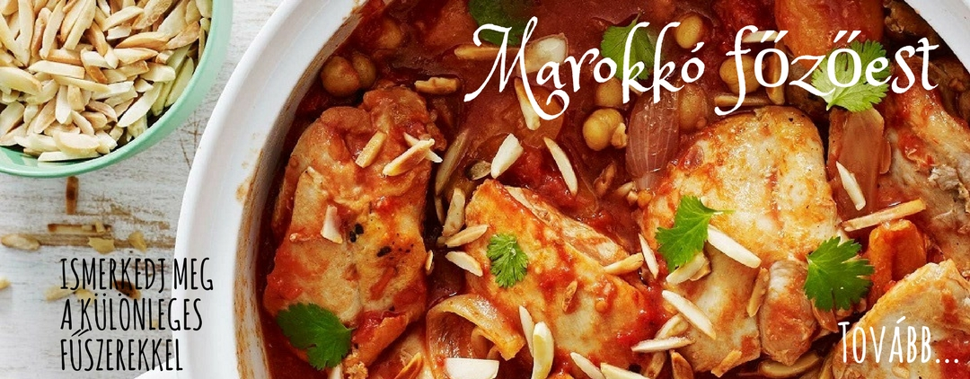 Íncsiklandó marokkói ételek sokaságával lepheti meg családját, vendégeit